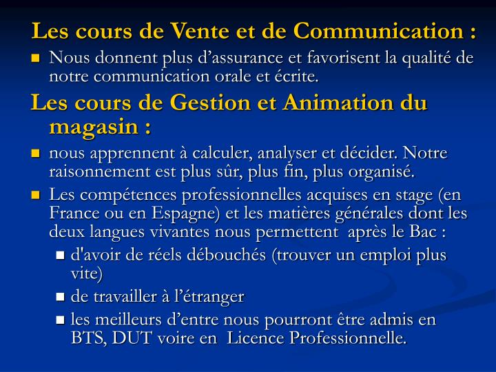 Les cours de Vente et de Communication: