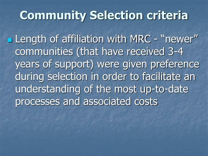 Community Selection criteria