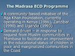 the madrasa ecd programme