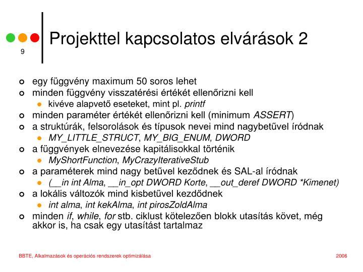 Projekttel kapcsolatos elvárások 2