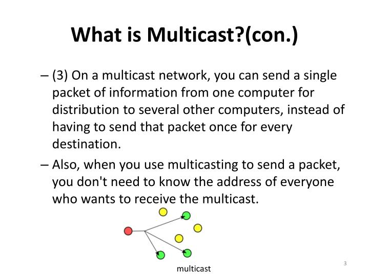 What is multicast con