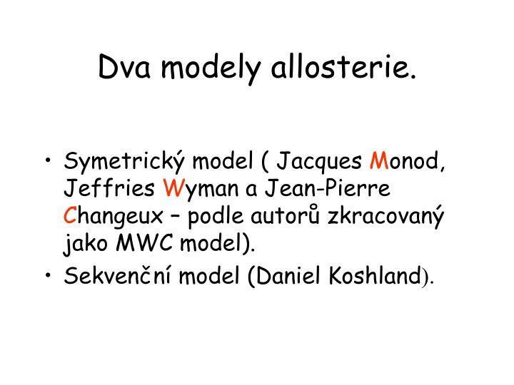 Dva modely allosterie.