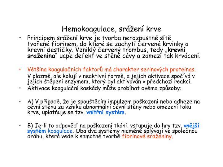 Hemokoagulace, srážení krve