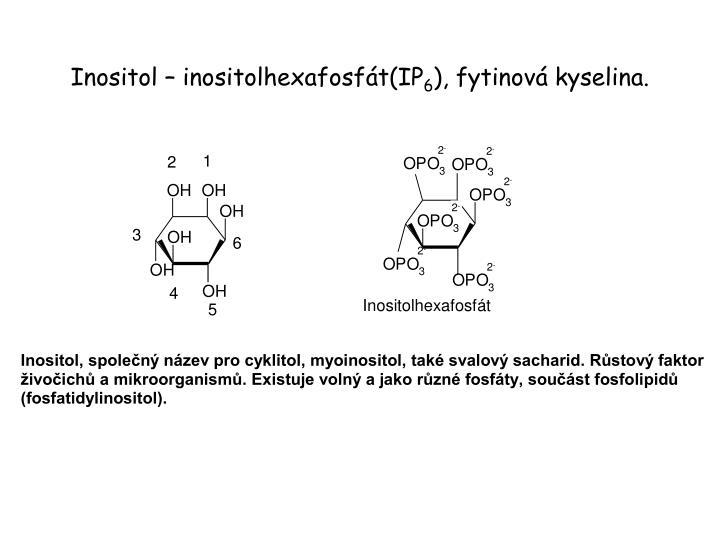 Inositol – inositolhexafosfát(IP