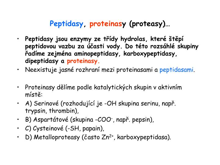 Peptidasy