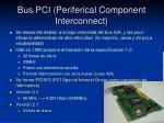 bus pci periferical component interconnect