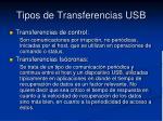 tipos de transferencias usb1