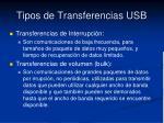 tipos de transferencias usb2