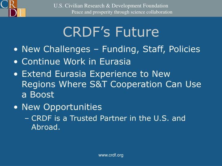 CRDF's Future