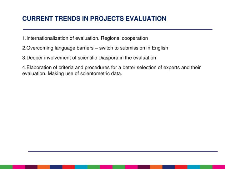 CURRENT TRENDS IN PROJECTS EVALUATION
