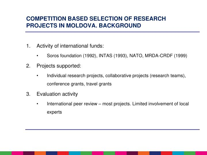Competition based selection of research projects in Moldova. Background