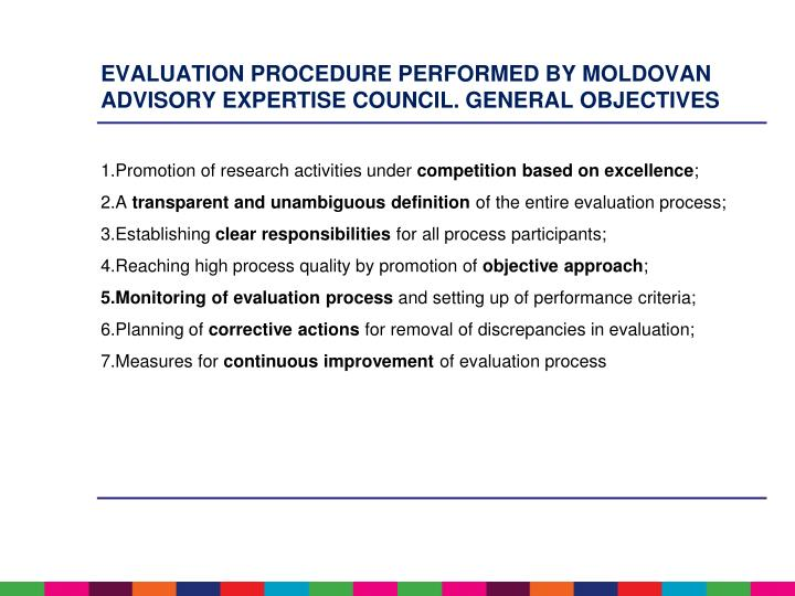 EVALUATION PROCEDURE PERFORMED BY MOLDOVAN ADVISORY EXPERTISE COUNCIL. GENERAL OBJECTIVES