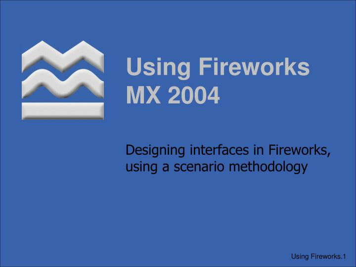 Using fireworks mx 2004