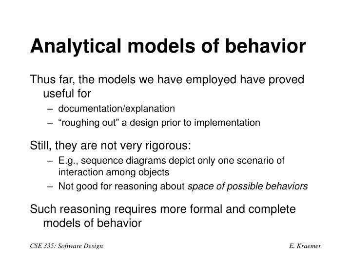 Analytical models of behavior