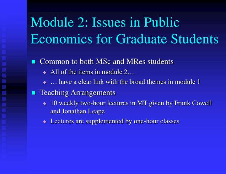 Module 2: Issues in Public Economics for Graduate Students