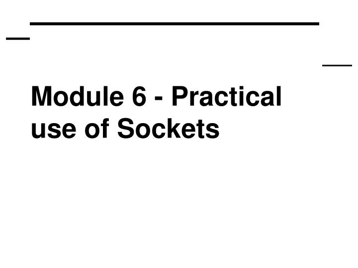 Module 6 practical use of sockets