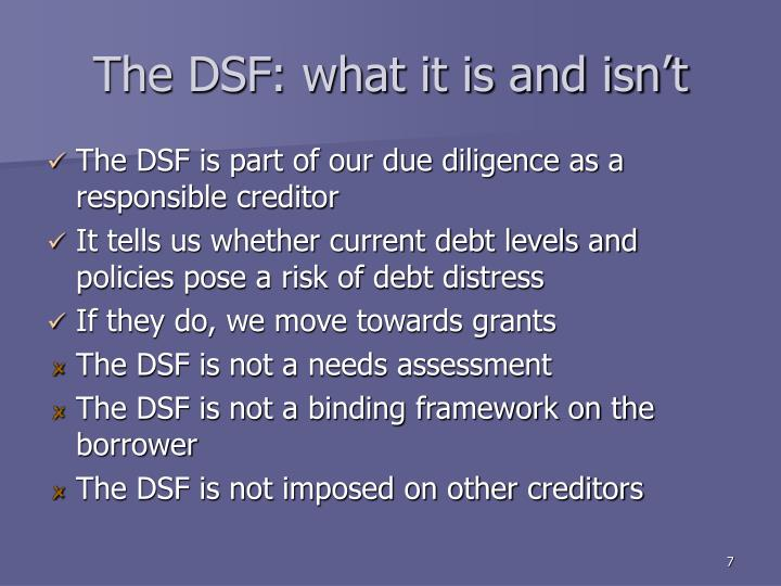 The DSF: what it is and isn't