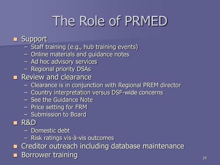 The Role of PRMED