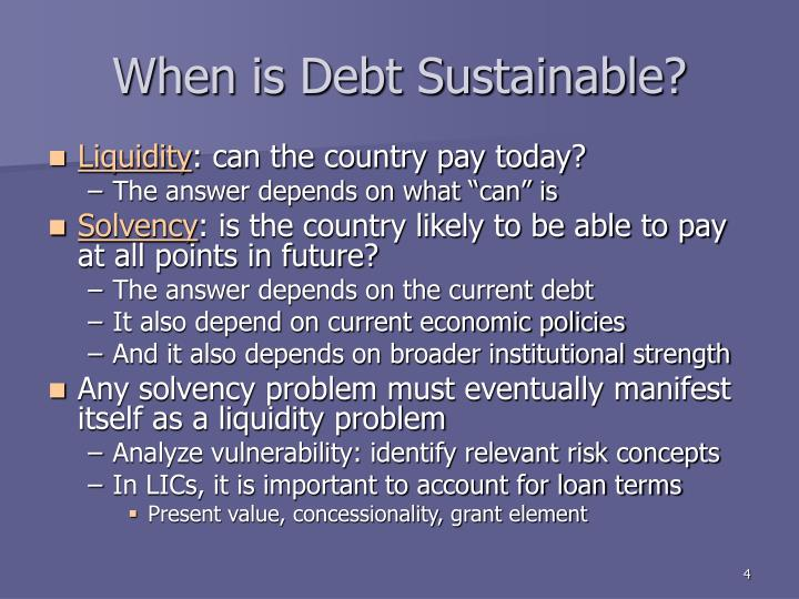 When is Debt Sustainable?