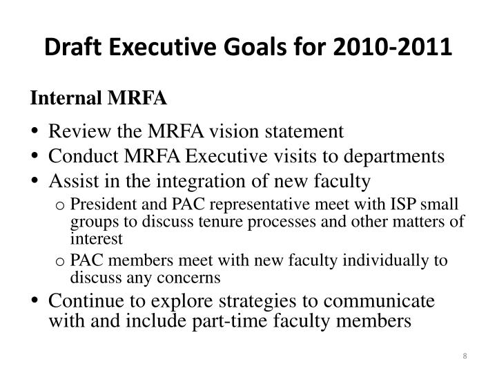 Draft Executive Goals for 2010-2011