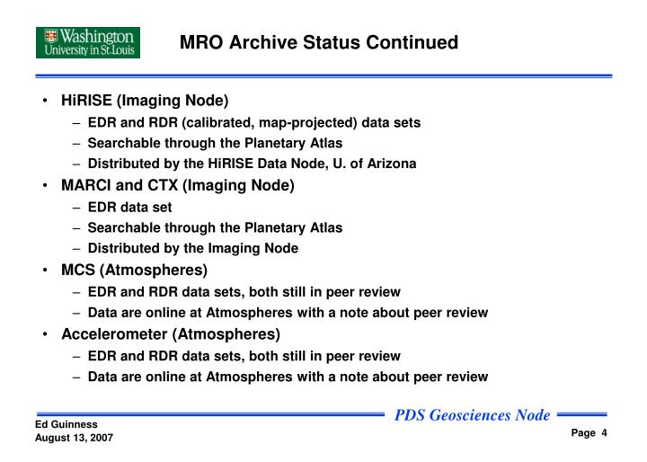 MRO Archive Status Continued