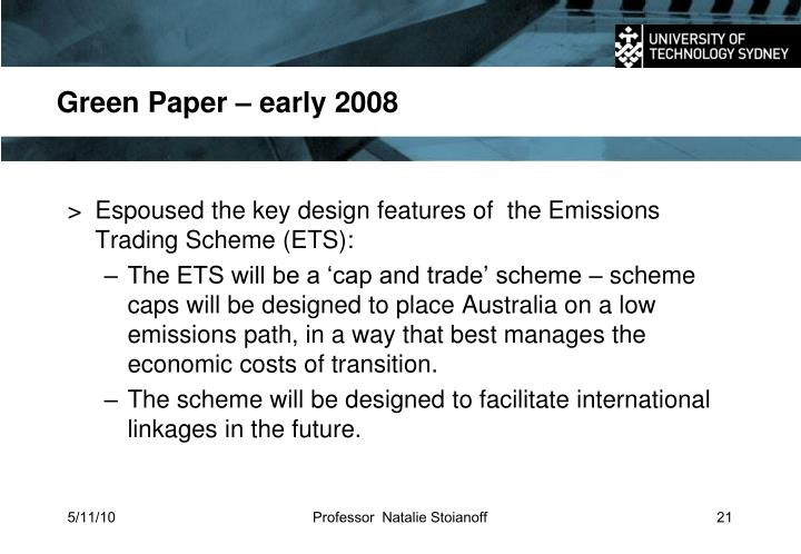 Green Paper – early 2008