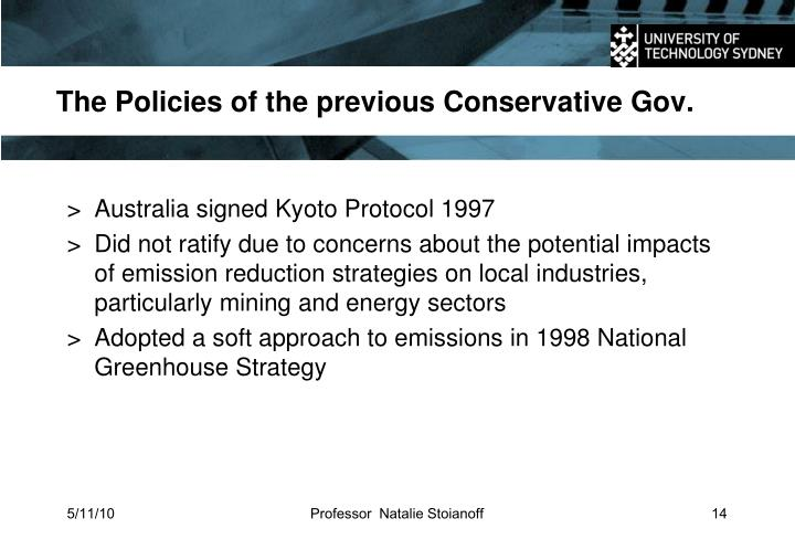 The Policies of the previous Conservative Gov.