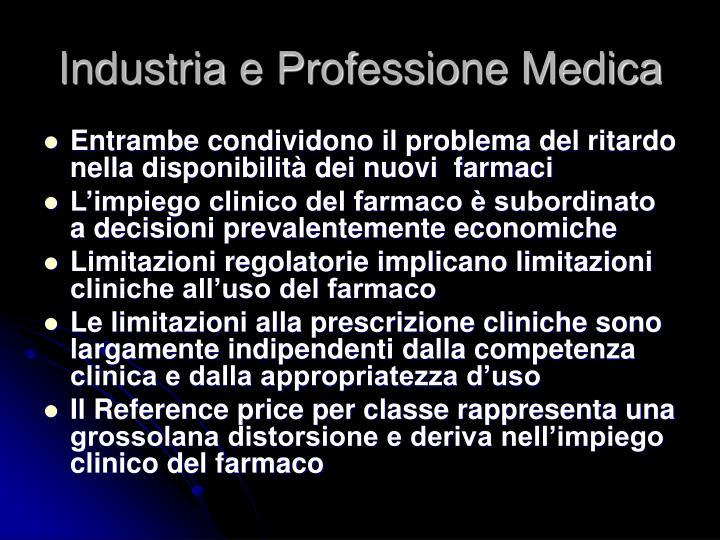Industria e Professione Medica