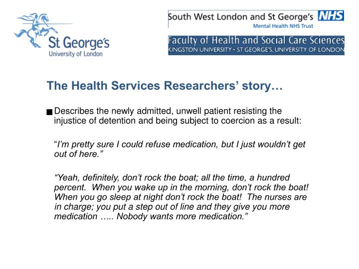 The Health Services Researchers' story…