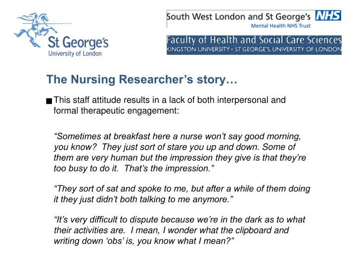 The Nursing Researcher's story…