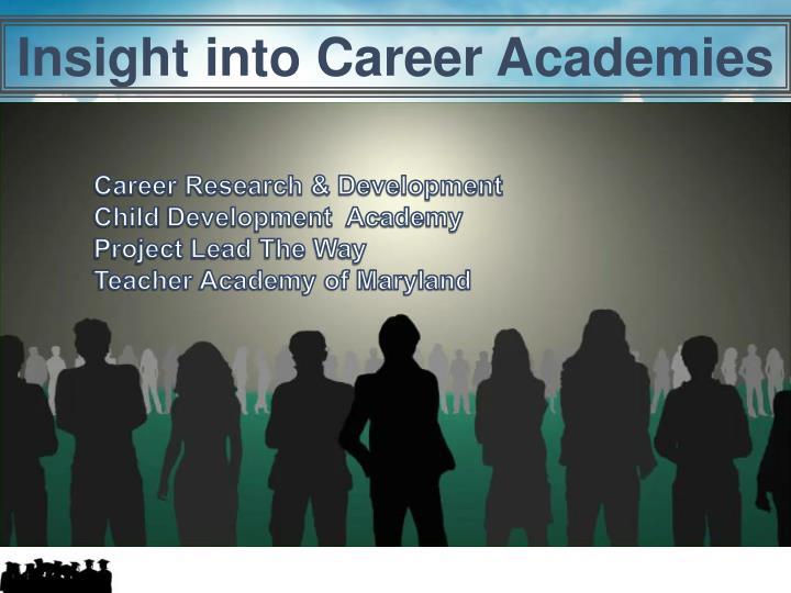 Insight into Career Academies