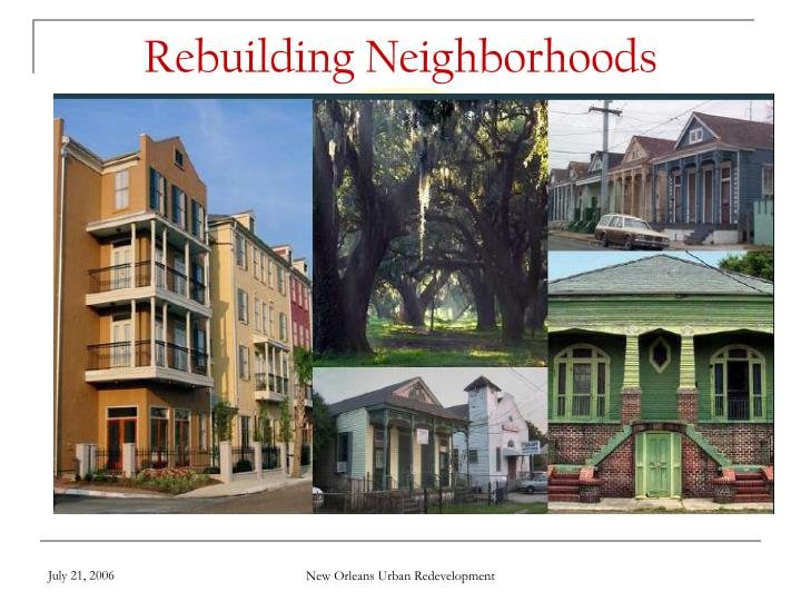 Rebuilding Neighborhoods