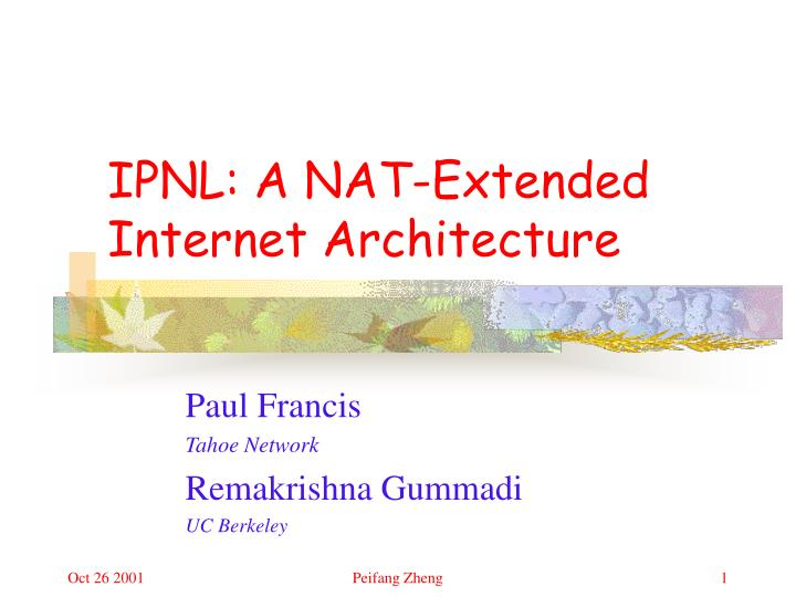 Ipnl a nat extended internet architecture