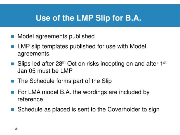 Use of the LMP Slip for B.A.
