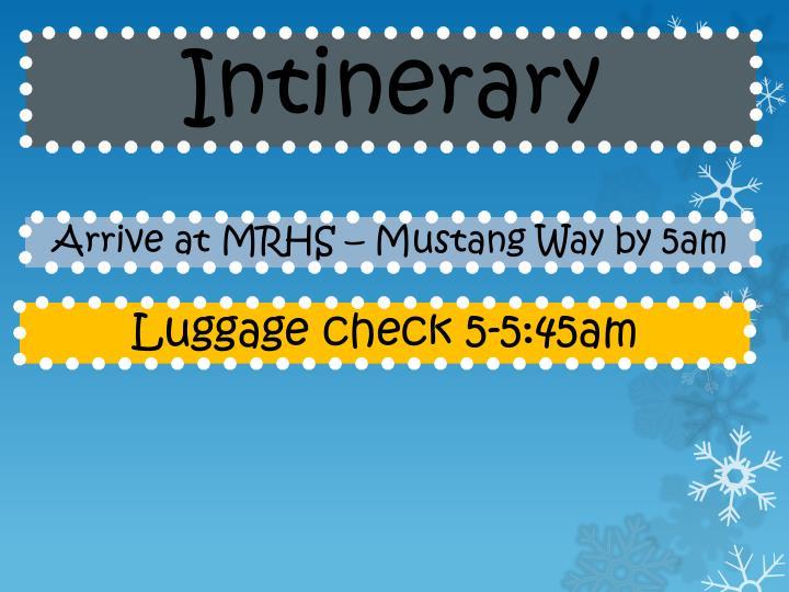 Intinerary