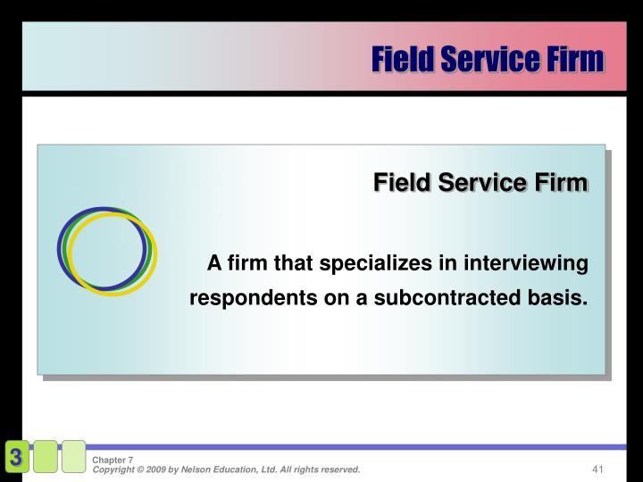 Field Service Firm