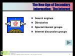the new age of secondary information the internet