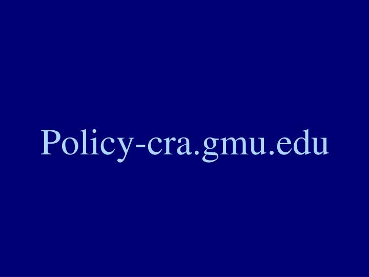 Policy-cra.gmu.edu