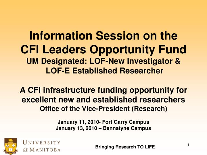 Information Session on the         CFI Leaders Opportunity Fund