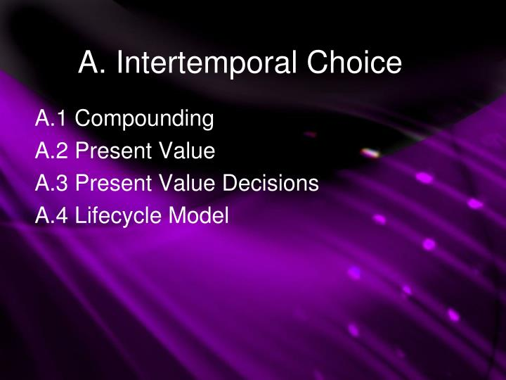 A intertemporal choice