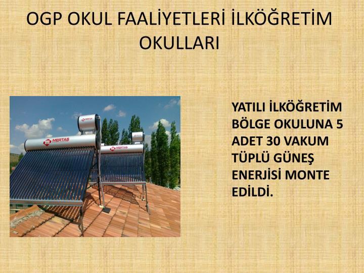 OGP OKUL FAALİYETLERİ İLKÖĞRETİM OKULLARI