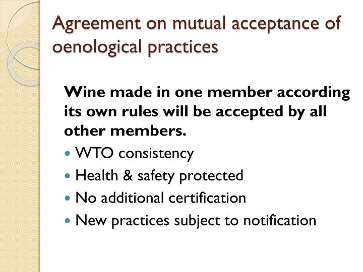 Agreement on mutual acceptance of oenological practices