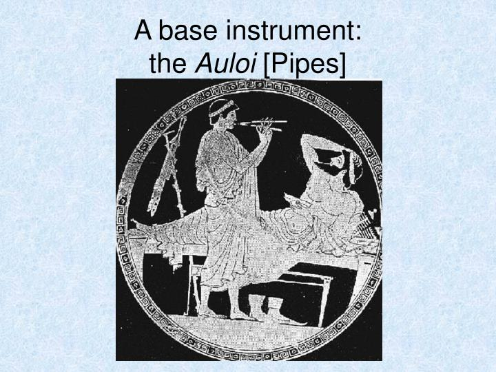 A base instrument: