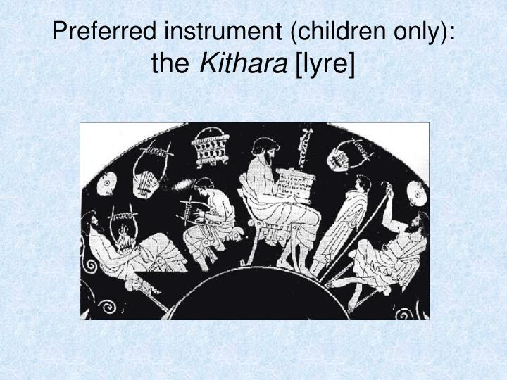 Preferred instrument (children only):