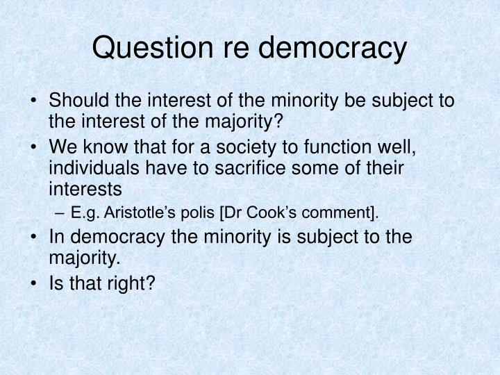 Question re democracy