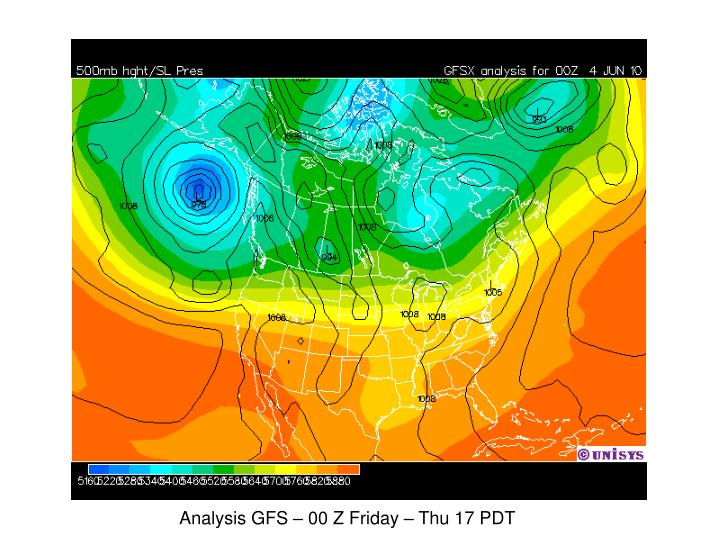 Analysis GFS – 00 Z Friday – Thu 17 PDT