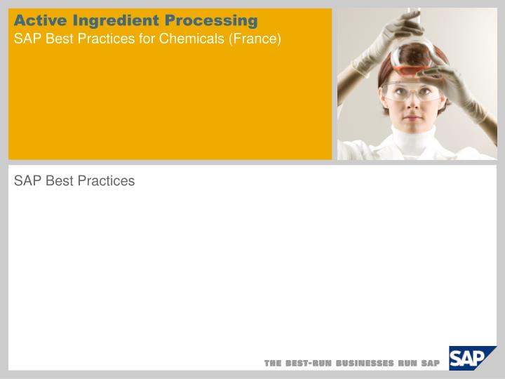 Active ingredient processing sap best practices for chemicals france