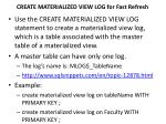 create materialized view log for fast refresh