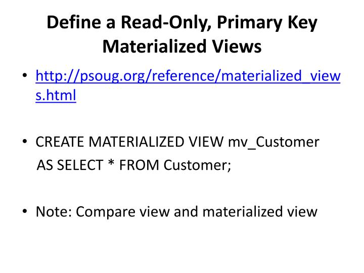 Define a Read-Only, Primary Key Materialized Views