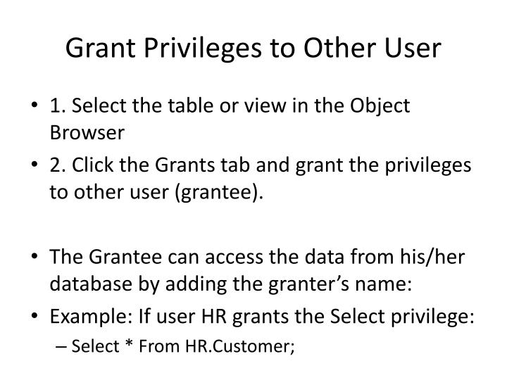 Grant Privileges to Other User